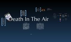 Death in the air