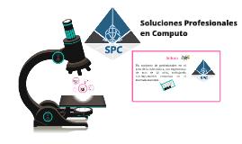 Soluciones Profesionales en Computo 'SPC'