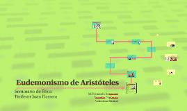 Copy of Eudemonismo de Aristóteles