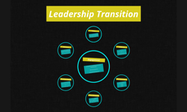 Leadership Transition