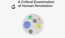 A Critical Examination of Human Revolution