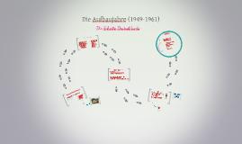 Die Aufbaujahre (1949-1961)