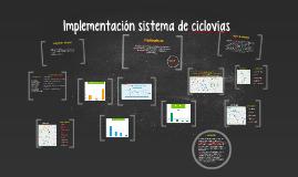 Implementación sistema de ciclovias