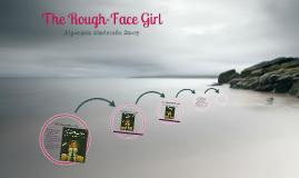 The Rough Faced Girl
