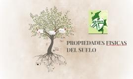 PROPIEDADES FISICAS DEL SUELO