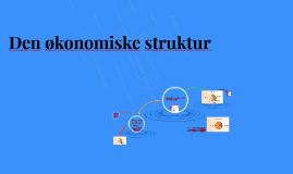 Den økonomiske struktur