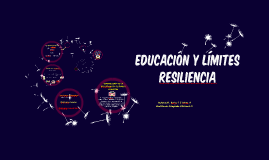 Copy of EDUCACIÓN Y LÍMITES