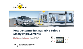 How consumer ratings drive vehicle safety improvements