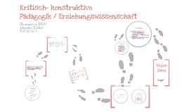 Kritisch- konstruktive Grundrichtung der Pädagogik / Erziehungswissenschaft