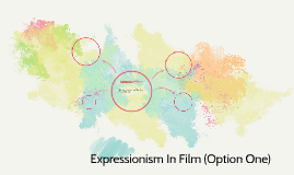Expressionism In Film (Option One)