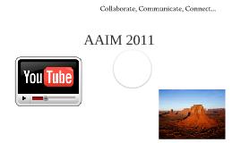Welcome to AAIM 2011