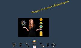 Chapter 16: Lauren's Balancing Act