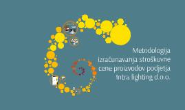 Metodologija kalkulacije po proizvodih v podjetju Intra ligh