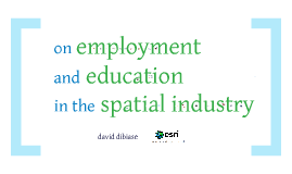 On Employment and Education in the Spatial Industry