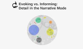 Evoking vs. Informing