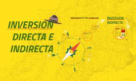Copy of INVERSION DIRECTA E INDIRECTA