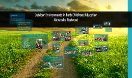 Copy of Outdoor Environments in Early Childhood Programs