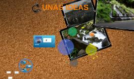 UNAS IDEAS