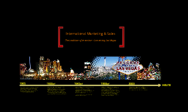 International Marketing & Sales: The tradition of invention - Conceiving Las Vegas