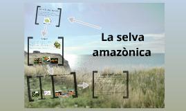 La selva amazònica