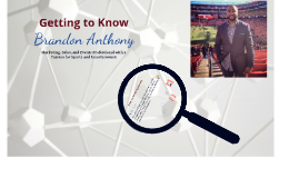 Getting to Know Brandon Anthony
