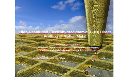 High-Resolution Electrohydrodynamic (EHD) Direct Printing of