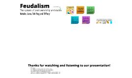 Copy of Feudalism