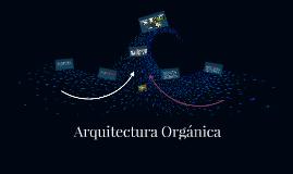 La arquitectura orgánica u organicismo arquitectónico es una