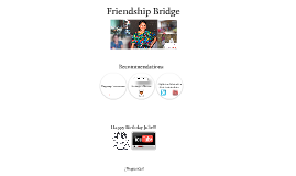 Friendship Bridge