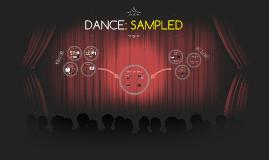 DANCE: SAMPLED