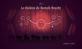 Le théâtre de Bertolt Brecht