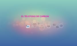 EL TELEFONO DE CARBON