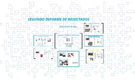 SEGUNDO INFORME DE RESULTADOS