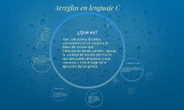Copy of Arreglos en lenguaje C