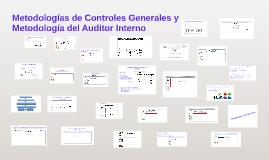 Metodologías de Controles Internos y Metodología del Auditor