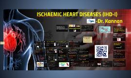 ISCHAEMIC HEART DISEASE (IHD)