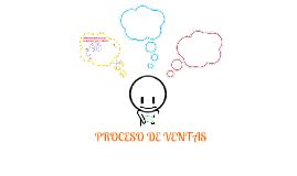 Copy of Proceso de Ventas