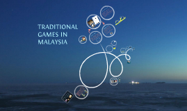 Malaysia Traditional Games