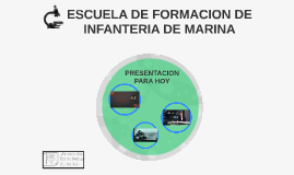 ESCUELA DE FORMACION DE INFANTERIA DE MARINA