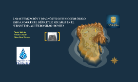 CARACTERIZACIÓN Y DIAGNÓSTICO HIDROGEOLÓGICO PARA CONOCER EL
