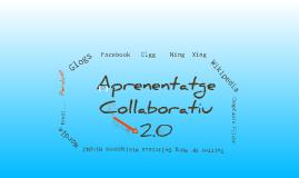 Copy of Aprenentatge col·laboratiu 2.0