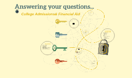 College Admissions& Financial Aid