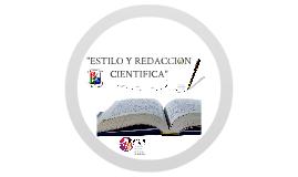 Copy of ESTILO Y REDACCIÓN CIENTIFICA