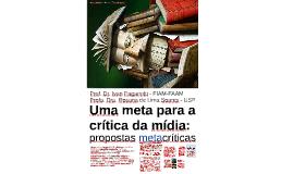 Uma meta para a crítica da mídia: propostas metacríticas