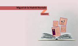 Miguel de la Madrid Hurtado