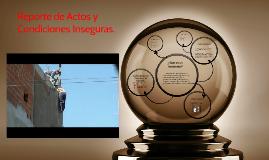 Copy of Reporte de Actos y Condiciones Inseguras.