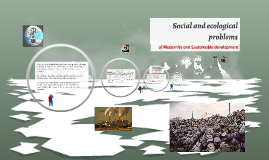 Social and ecological problems