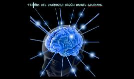 Teorías de Liderazgo según Daniel Goleman