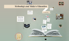 Technology and Today's Education