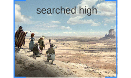 They searched high